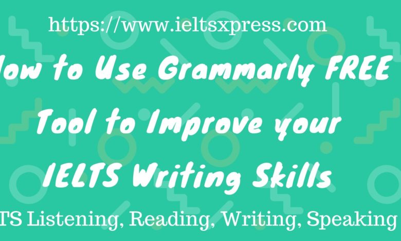 IeltsXpress improve writing skills with Grammarly