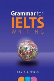 grammar for ielts writing by David Wills ieltsxpress
