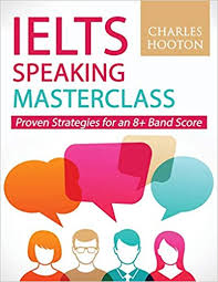 IELTS SPEAKING MASTERCLASS by charles hooton